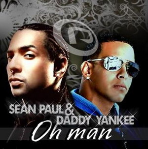 Daddy Yankee & Sean Paul - Oh Man