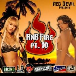RedDevil R&B Fire Part 10
