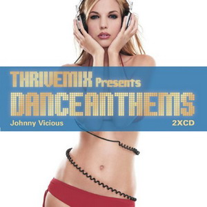 ThriveMix Presents Dance Anthems